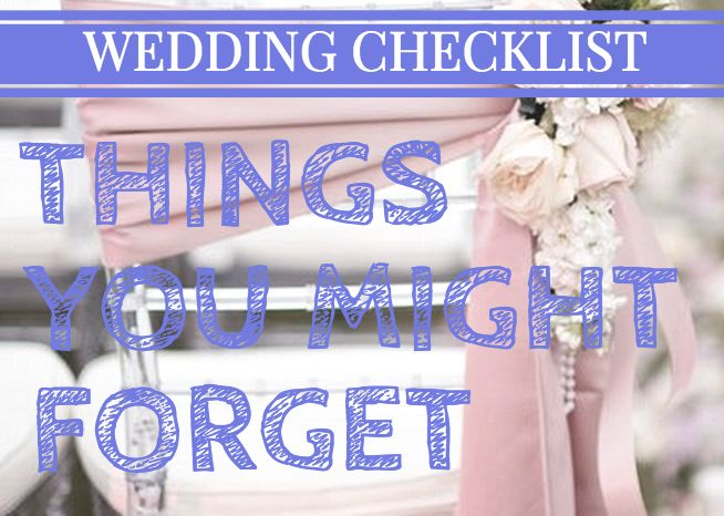 Wedding Checklist: Big & Small Things You Might Forget. #weddings #checklist