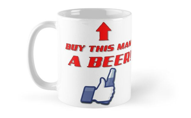 Buy this man a beer no.2 by cool-shirts