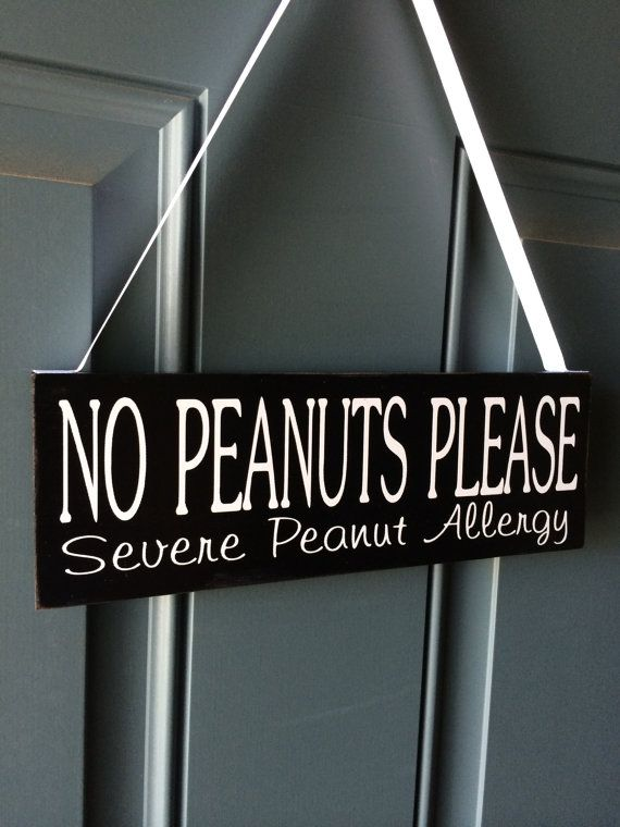 No Peanuts Please Severe Peanut Allergy wooden by creativecatt