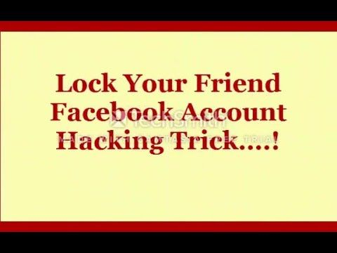 How you can Lock Your Pal Facebook Account Hacking Fool