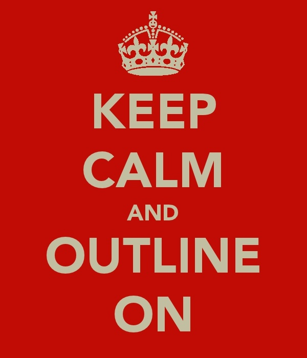 Keep calm and outline on.