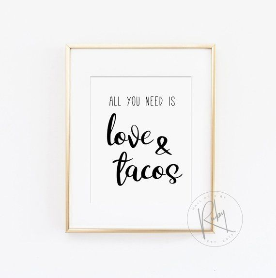 All You Need Is Love And Tacos Sign Printable Taco Bar Sign Fiesta Rehearsal Dinner Party Mexican Them Mexican Party Theme Party Signs Rehearsal Dinners
