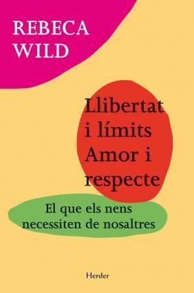 Llibertat i límits, Rebeca Wild