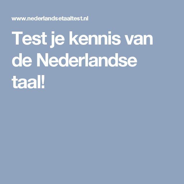 Test je kennis van de Nederlandse taal!