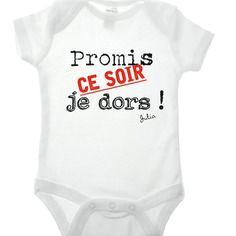 """Body humour """"promis ce soir je dors"""" personnalisé avec le prénom / manches courtes ou longues"""