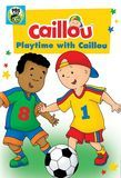 Caillou: Playtime with Caillou [DVD]