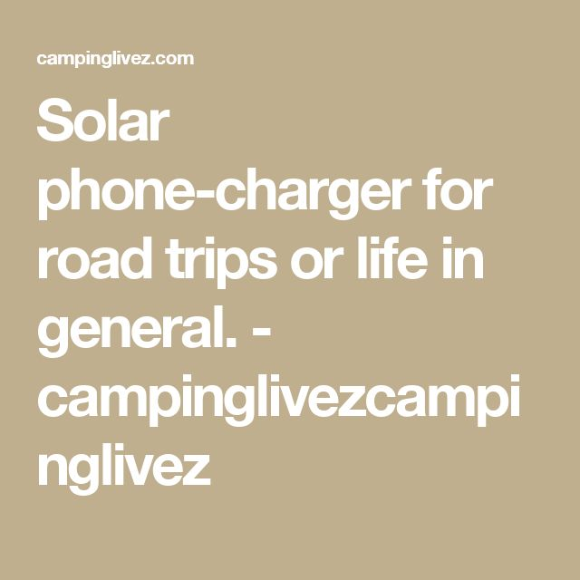17 Best Ideas About Solar Phone Chargers On Pinterest