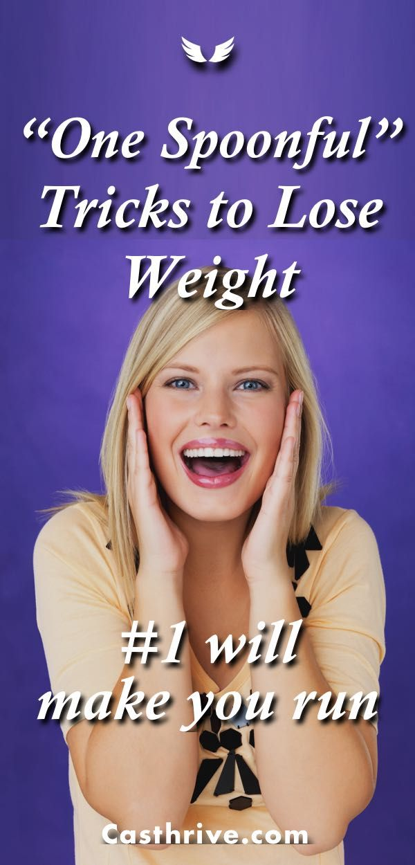 """7 """"One Spoonful"""" Tricks to Lose Weight The miracle is a healthy habit in one spoonful a time. I think that some of the best things in life are the simple things. When you know that a healthy habit will help you a lot, you will try it. But when you know is easy as …"""