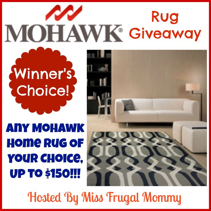 Mohawk Rug Winner's Choice Giveaway   One lucky fan is going to win a Mohawk Home rug of their choice, up to size 5×8 and under $150. This giveaway is open to US residents 18 and older. All entries will be verified, one entrant per household or you will immediately be disqualified. Winner will be contacted via email and has 48 hours to respond before a new winner is chosen. Good Luck!!!