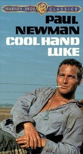 Cool Hand Luke--Newman and George Kennedy. Watch it, if only for the boiled egg scene. Movie perfection!