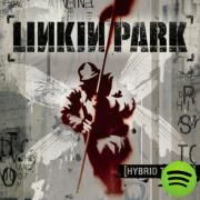In The End, a song by Linkin Park on Spotify