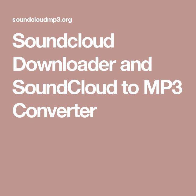 Soundcloud Downloader and SoundCloud to MP3 Converter