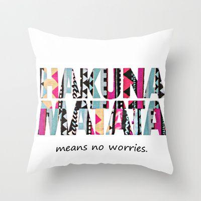 Hakuna Matata Throw Pillow by Amy Copp - $20.00