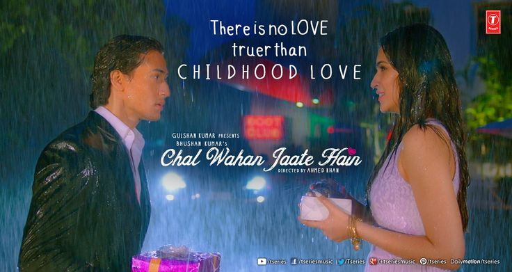 """There is no love truer than your Childhood love""  In Arijit Singh Official's voice this song would make you feel deeper than ever in love heart emoticon  ‪#‎ChalWahanJaateHain  ‪#‎TseriesMusic‬ ‪#‎ArijitSingh‬ ‪#‎TigerShroff‬ ‪#‎KritiSanon‬"