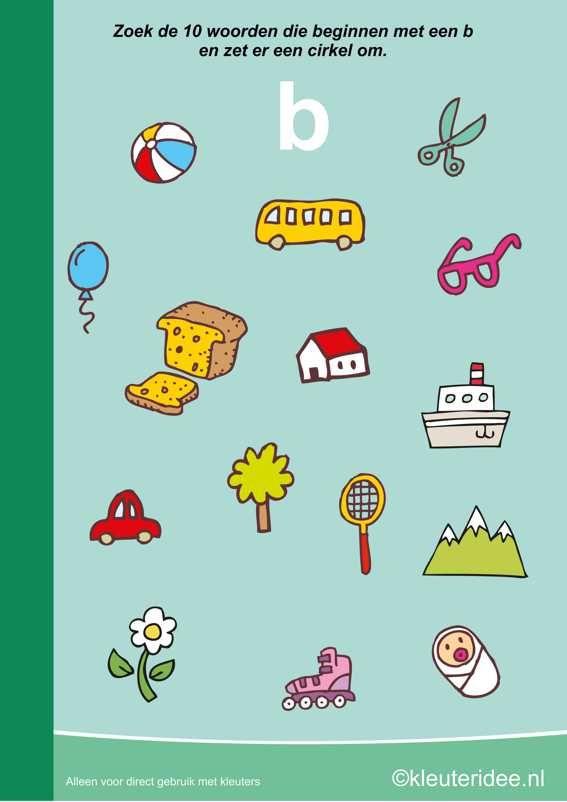 Zoek 10 woorden die beginnen met de b, kleuteridee.nl , taal voor kleuters, free printable.