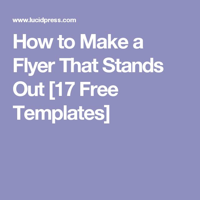How to Make a Flyer That Stands Out [17 Free Templates]