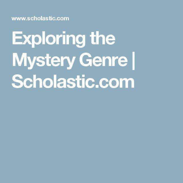 Exploring the Mystery Genre   Scholastic.com