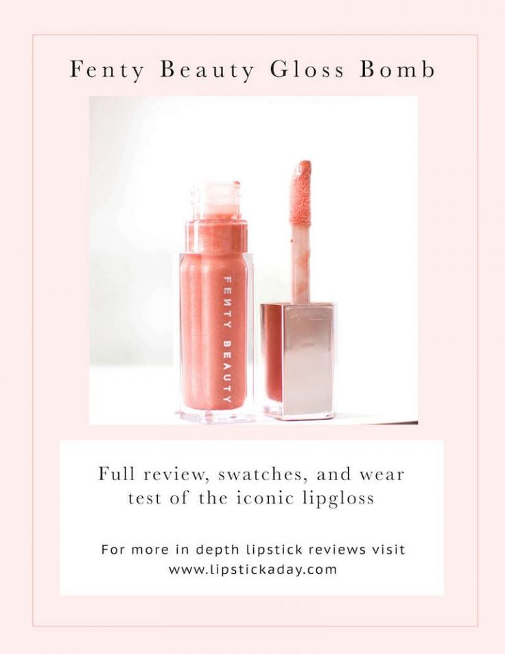 Fenty beauty gloss bomb review swatches lipstick a day