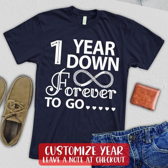 1 Year Wedding Anniversary Shirt 1st 1 Year Down Forever To Go Couple Funny Matching T Shirt Married Couple Shirts Matching Couple Shirts Anniversary Shirt