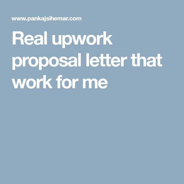 Real upwork proposal letter that work for me