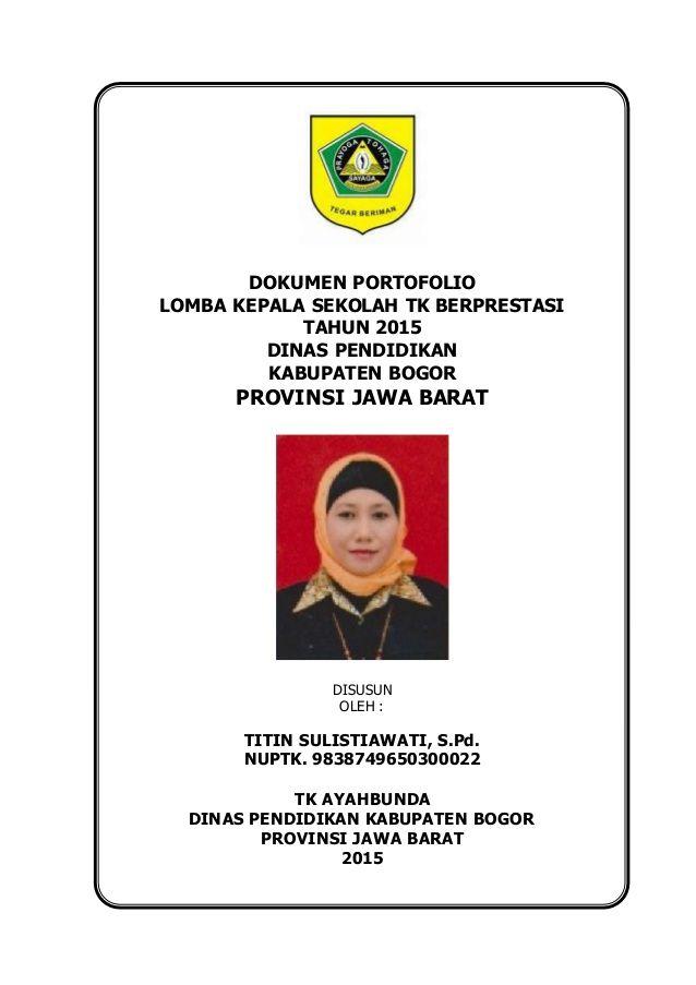 Dokumen Portofolio Lomba Kepala Sekolah Tk Berprestasi Tahun 2015 Dinas Pendidikan Kabupaten Bogor Provinsi Jawa Barat Dis Baseball Cards Cards