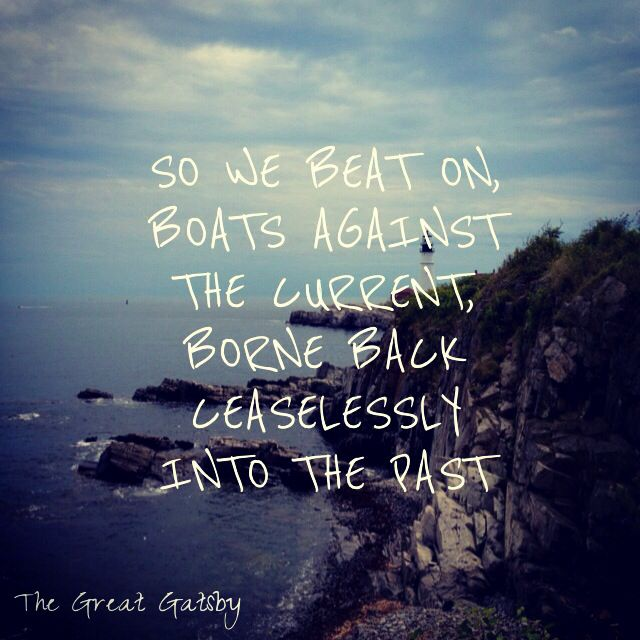 Quote From The Great Gatsby: 17 Best Images About Lost Hope On Pinterest