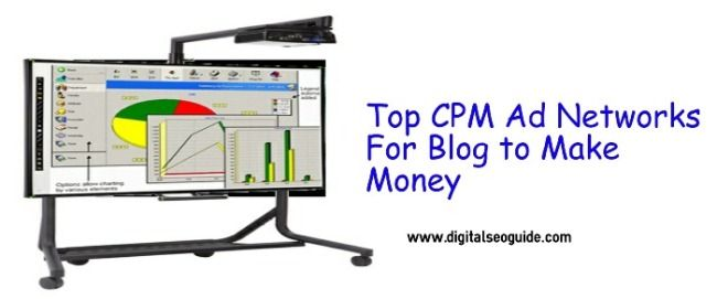 Here are top 4 CPM Ad networks to make money online from your blog
