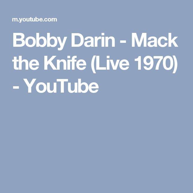 Bobby Darin - Mack the Knife (Live 1970) - YouTube