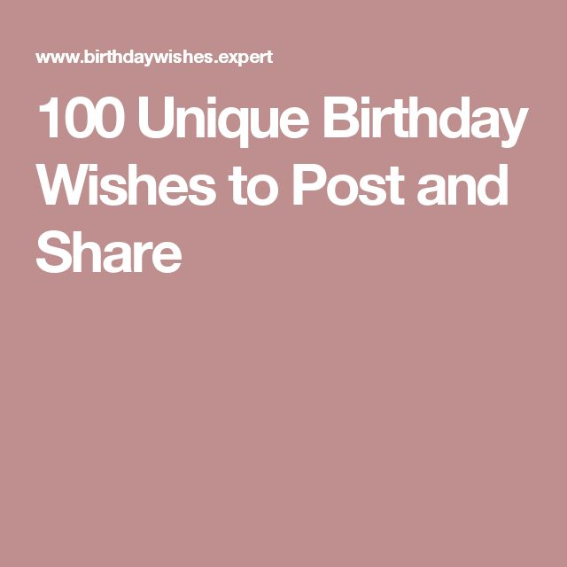 Best 25+ Unique Birthday Wishes Ideas On Pinterest