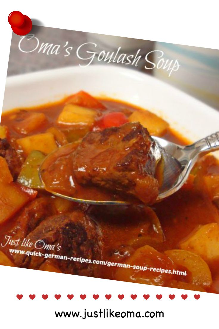 This goulash soup is one of my most traditional of all German soups. It's one I often make when I have company coming over and need something that's easy to prepare ahead. Check it out: http://www.quick-german-recipes.com/goulash-soup.html