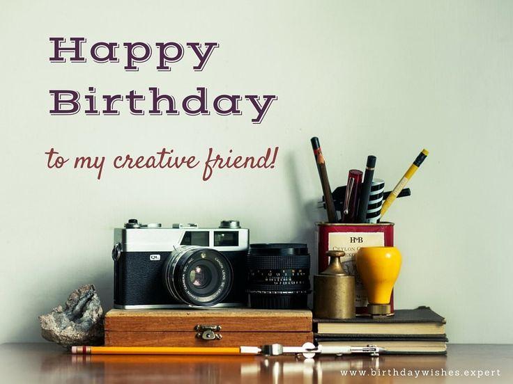 Happy Birthday to my creative friend.