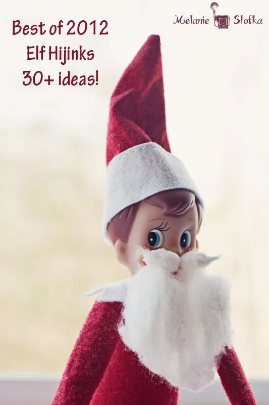30  of the best Elf on the Shelf ideas from 2012!