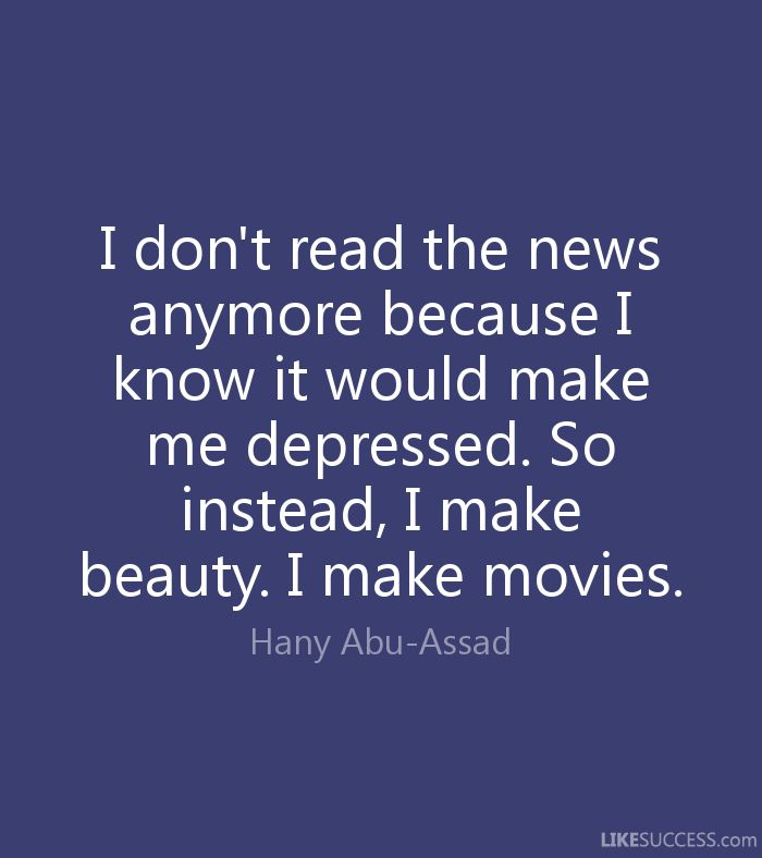 i know you don't love me anymore | I don't read the news anymore because I by Hany Abu-Assad ...