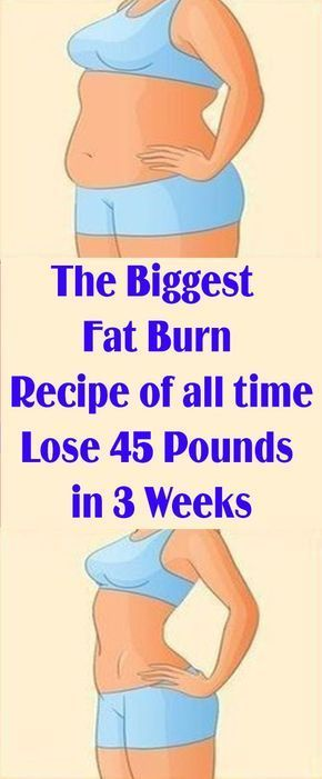 The Biggest Fat Burn Recipe of all time-Lose 45 Pounds in 3 Weeks