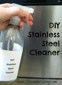 DIY Stainless Steel Cleaner - use white vinegar alone, or use 2 c hot water mixed w/ 1/2 c white vinegar and 2 T baking soda. (If using soda, let the foaming subside before putting the lid on the spray bottle.)