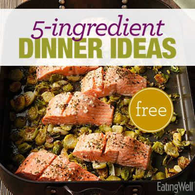 Healthy Dinner Recipes Ready in 45 Minutes or Less That Only Use 5 Ingredients (not counting salt, pepper and oil).