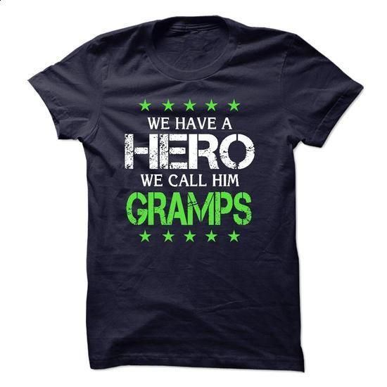 WE HAVE A HERO, WE CALL HIM GRAMPS - #womens hoodie #vintage sweatshirts. CHECK…
