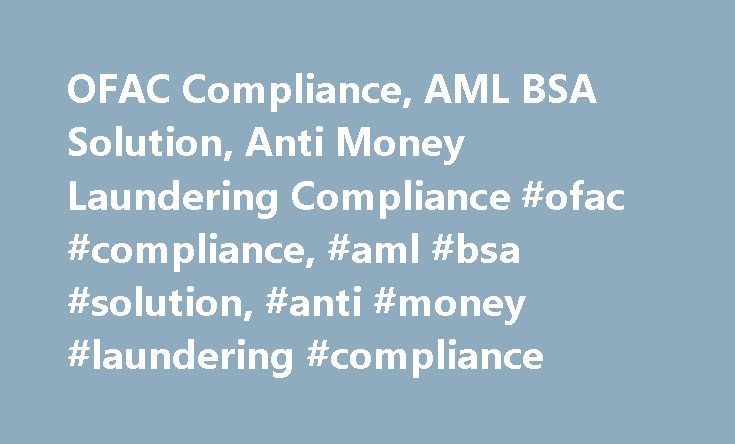 OFAC Compliance, AML BSA Solution, Anti Money Laundering Compliance #ofac #compliance, #aml #bsa #solution, #anti #money #laundering #compliance http://swaziland.remmont.com/ofac-compliance-aml-bsa-solution-anti-money-laundering-compliance-ofac-compliance-aml-bsa-solution-anti-money-laundering-compliance/  # Banking Integra Systems was formed in 1994 by banking and IT professionals. Our team has extensive experience in regulatory compliance, operations, and financial reporting. Banks are…