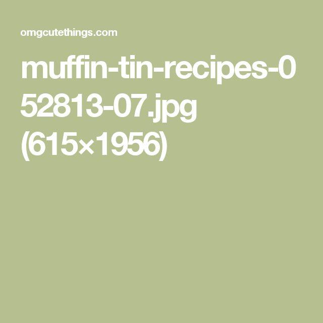 muffin-tin-recipes-052813-07.jpg (615×1956)