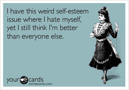 I love it!!: Quotes, Truth, Funny Stuff, So True, Ecards, Selfesteem, E Cards, Self Esteem