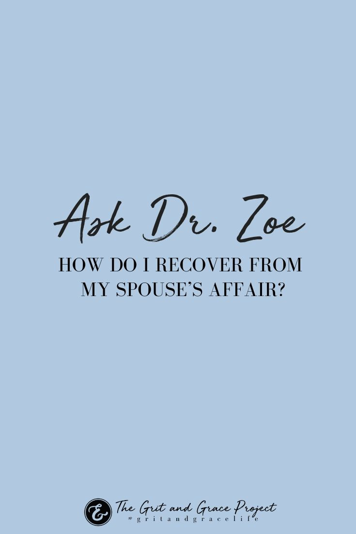 Ask Dr  Zoe - How Do I Recover From My Spouse's Affair