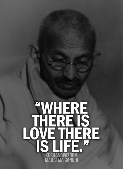 Mahatma Gandhi Quotes On Love Unique 72 Best Mahatma Gandhi Quotes Images On Pinterest  Inspire Quotes