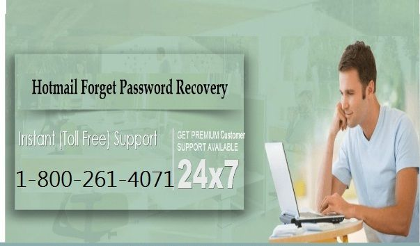 or ‪#‎Recover‬ ‪#‎Hotmail‬ ‪#‎Password‬ Call on 1-800-261-4071 With #Hotmail #Password ‪#‎Recovery‬ Contact Number  (1-800-261-4071), you can simply make in touch with the greatest #Hotmail ‪#‎team‬, who would lead you, help you or even remotely help you with all kinds of problems. You can share all your problems and talk to technicians about various problems to get live Hotmail support.  http://hotmailsupport.co