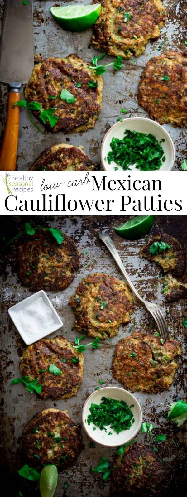 Blog post at Healthy Seasonal Recipes : These low-carb Mexican cauliflower patties are everything!They are the bee's knees! They are gluten-free and vegetarian and will disappe[..]