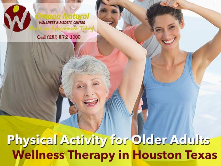 Omana Natural Wellness and MedSpa Center, LLC. - Physical Activity for Older Adults