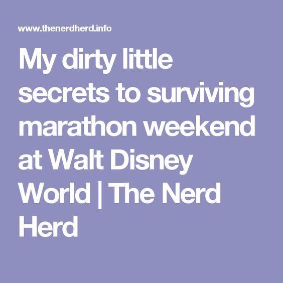 My dirty little secrets to surviving marathon weekend at Walt Disney World   The Nerd Herd