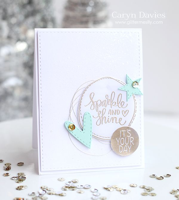 Sparkle and shine!! Caryn makes the prettiest cards :) Sign up for a card kit…
