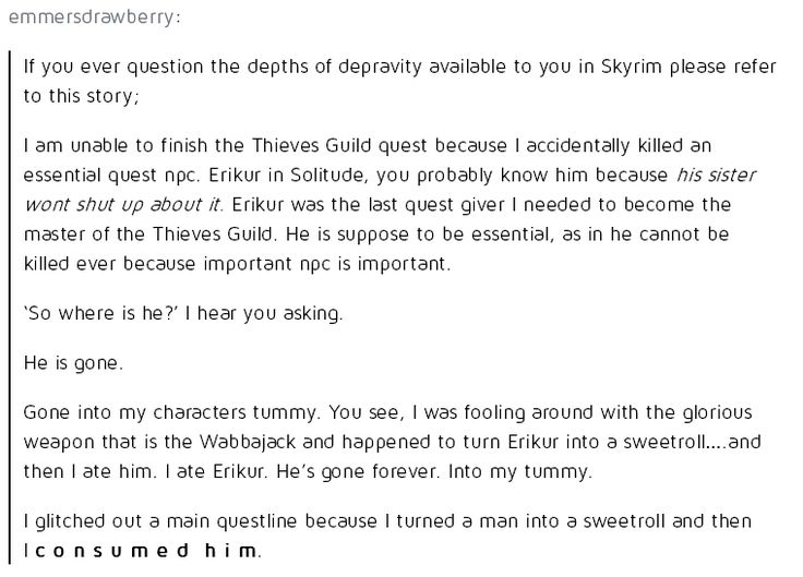 Too funny! But I know the feeling of having important characters die. In my last game, all but ONE smith (Whiterun) was killed by dragons! Dawnstar was all but deserted except for a few guards, the lady who sold alchemy supplies and the Jarl! Everyone elsw was killed when THREE F***ING DRAGONS attacked one after the other!