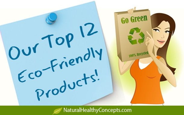 Top 12 Eco-Friendly Earth Day Products! Click to get coupon code for 10% off our top 12!