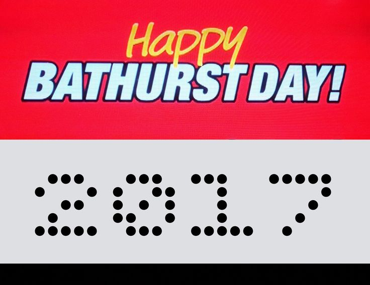 Happy Bathurst Day 2017